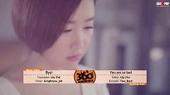 Bad (Vietsub) - Byul