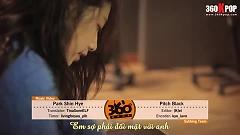 Pitch Black (Vietsub) - Park Shin Hye