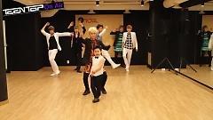 Miss Right (Dance Practice) - TEEN TOP
