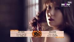 Video Welcome (Vietsub) - Jay Park