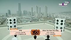 Video Comeback When You Hear This Song (Vietsub) - 2PM