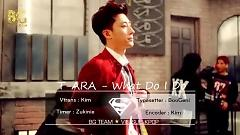 What Should I Do (Vietsub) - T-ARA