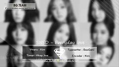 Everyday Love (Vietsub) - SNSD