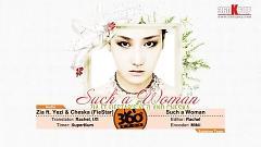 Such A Woman (Vietsub) - ZIA