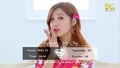 Mr.Chu (Vietsub) - Apink