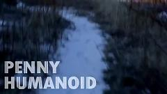 Humanoid (Remix) - Penny