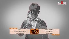 Gone Too Far (Vietsub) - Navi