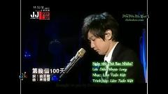 第几个一百天 / Ngày Một Trăm Thứ Bao Nhiêu (Vietsub) - Lâm Tuấn Kiệt