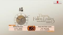 Times And Fallen Leaves (Vietsub) - Akdong Musician