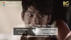 Video From My Heart (Vietsub) - 5urprise