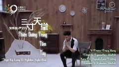 三寸天堂 / Thiên Đường Ba Tấc (Vietsub) - Ngô Kỳ Long , Nghiêm Nghệ Đan