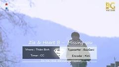 Missing You (Vietsub) - ZIA  ft.  Heart B