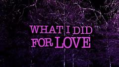 What I Did For Love - David Guetta , Emeli Sandé