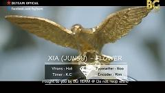 Video Flower (Vietsub) - Xiah Junsu , Tablo