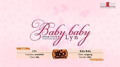 Baby Baby (Vietsub) - Lyn