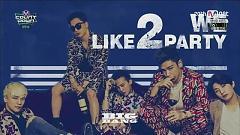 We Like 2 Party (150604 M!Countdown) - BIGBANG
