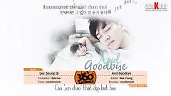 Video And Goodbye (Vietsub) - Lee Seung Gi