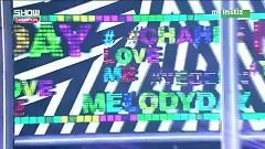 #LoveMe (150624 Show Champion) - Melody Day