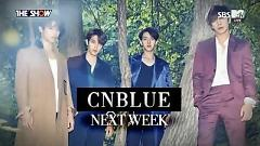 Comeback Next Week (150915 The Show) - CNBlue