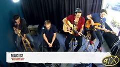 Video No Way No (Live At 91X) - MAGIC!