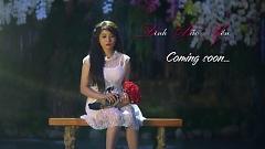 Khoảng Cách Yêu Anh (Trailer) - Đinh Bảo Yến