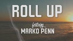 Roll Up (Lyric Video) - B.o.B , Marko Penn