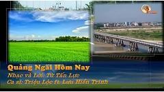Quảng Ngãi Hôm Nay (Karaoke) - Triệu Lộc  ft.  Lưu Hiền Trinh