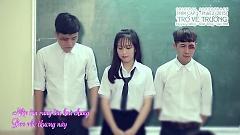 Video Trở Về Trường - Ginô Tống , Papyxu Tường , Lục Anh
