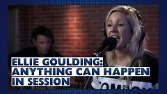 Anything Can Happen (Capital Live Session) - Ellie Goulding