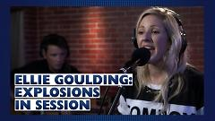 Explosions (Capital Live Session) - Ellie Goulding