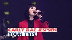 Your Type (Live At The Jingle Bell Ball 2015) - Carly Rae Jepsen
