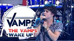 Wake Up (Live At The Jingle Bell Ball 2015) - The Vamps