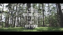 Cho Những Điều Đã Qua (Teaser) - Kyo York
