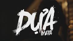 Dựa (Trailer) - Maya