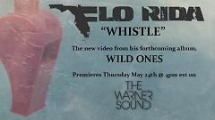 Whistle (Teaser) - Flo Rida