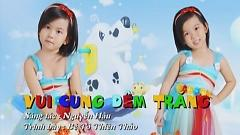 Video Vui Cùng Đêm Trăng (Liveshow Học Và Chơi) - Tô Thiên Thảo