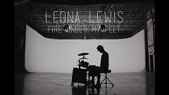 Video Fire Under My Feet - Leona Lewis
