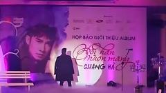 Hối Hận Muộn Màng (Họp Báo Album Hối Hận Muộn Màng) - Quang Hà
