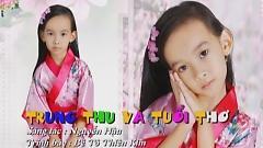 Trung Thu Và Tuổi Thơ (Liveshow Học Và Chơi) - Tô Thiên Kim
