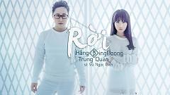 Rời - Hằng BingBoong  ft. Trung Quân Idol