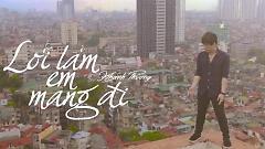 Lỗi Lầm Em Mang Đi (Trailer) - Khánh Phương
