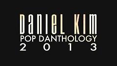 Video Pop Danthology 2013 (Mashup Of 68 Songs) - Daniel Kim