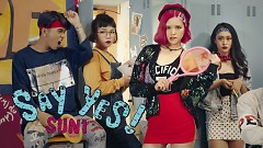 Video Say Yes - Suni Hạ Linh