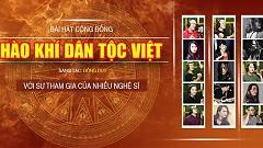 Hào Khí Dân Tộc Việt (Version 2) - Đông Duy ft. Various Artists