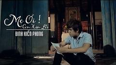 Video Mẹ Ơi Con Xin Lỗi - Đinh Kiến Phong