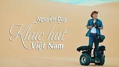 Khúc Hát Việt Nam - Nguyễn Duy