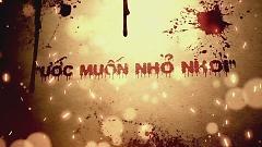 Ước Muốn Nhỏ Nhoi (Trailer) - Minh Trang LyLy