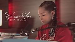 We Are Here - Alicia Keys