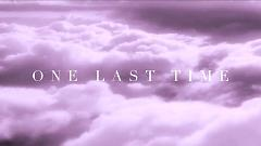 One Last Time (Lyric Video) - Ariana Grande