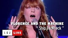 Ship To Wreck (Live At Grand Journal) - Florence + The Machine